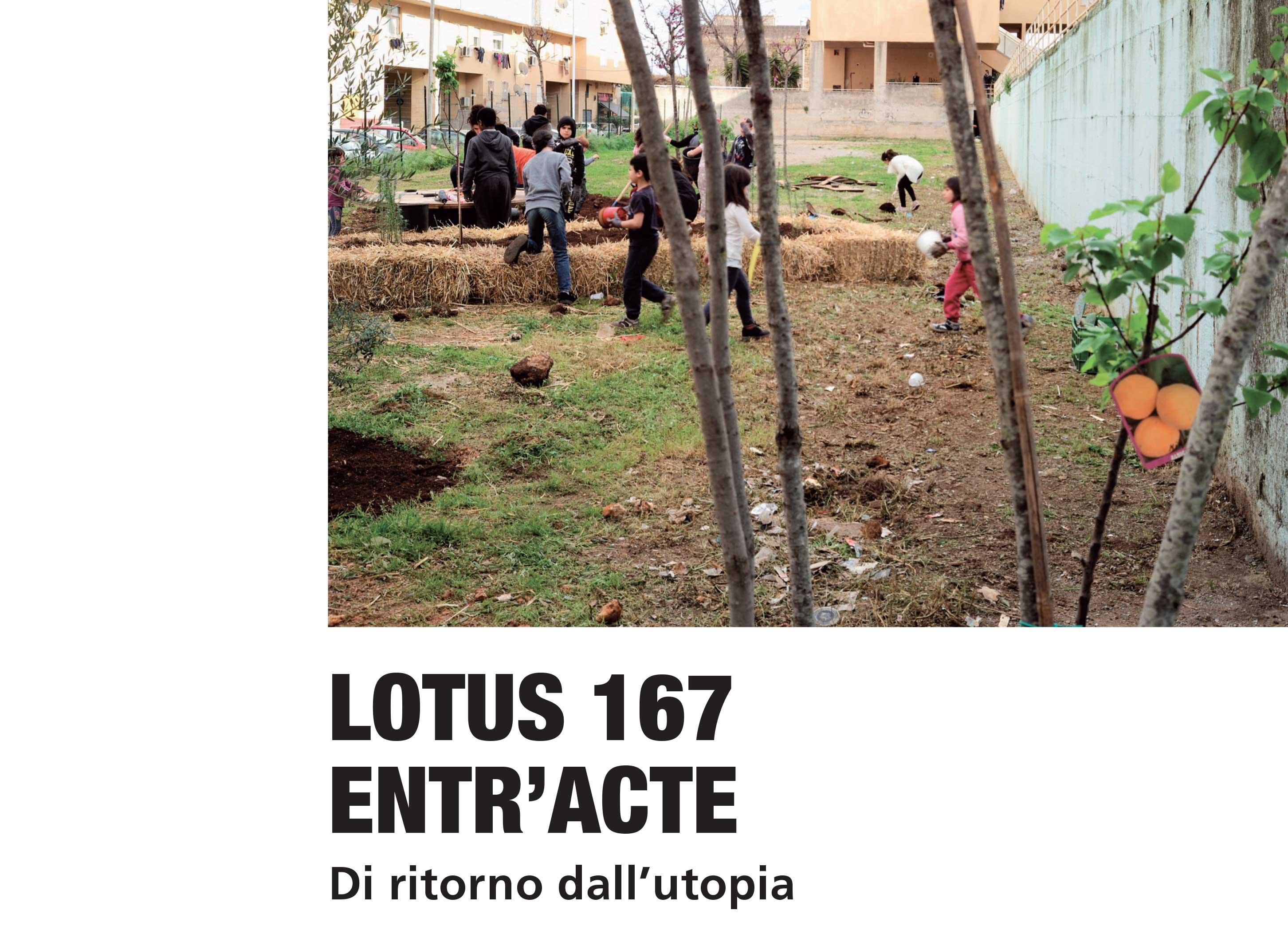 Lotus 167 Entr'acte - Di ritorno dall'utopia